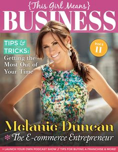 This Girl Means Business - Issue 11 by Female Entrepreneur Association - issuu