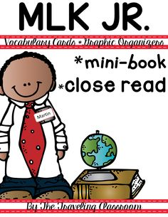 Martin Luther King Jr Close Reading includes mini book, vocabulary cards, graphic organizers, close reading tools, & more!$