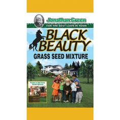 Jonathan Green- 15# Black Beauty Grass Seed Mix by Jonathan Green. $49.67. Package Length-13. Package Width-13. Package Depth-25. Used By Many Leading Sod Growers Across The Usa. Black Beauty Grass Seed Mixture Produces Darker Green Turf Naturally. Formulated For Improved Disease Resistance And Drought Tolerance. Black Beauty Seed Grows Well In Clay Or Sandy Soils And Also Does Well In Full Sun And In Partial Shade. 50 Pct Black Magic Tall Fescue, 25Pct Black Tombsto...