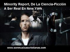 Minority Report, De La Ciencia-Ficción A Ser Real En New York