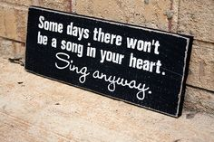 Sing joy anyway!  Signs by Andrea