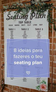 8 ideias para fazeres o teu seating plan! #casamento #seatingplan #organizar #ideias #dicas #insiração #mesas #copodeágua #originais #casamentospt Chloe Adams, How To Plan, Seating Plans, Wedding Event Planner, Weddings, Grooms, Tips, Originals, Community