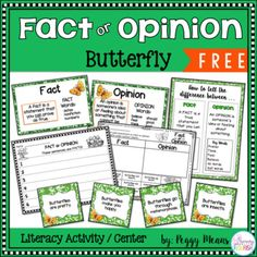 This freebie will be a great addition to your Literacy or Science workstations! This activity will help your students learn the difference between facts and opinions and apply that knowledge to statements about Butterflies. INCLUDED RESOURCES  Fact/Opinion Anchor Chart Sorting PostersFact cards Opinion cards2 Response Options: 1) Recording Sheets2) Cut & Paste Activity********************************************************************  This Fact or Opinion Activity is included in my Butt...