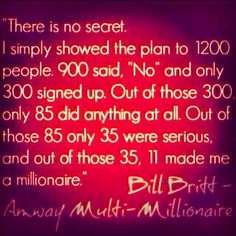 I love Bill Britt one of the Most amazing Networkers of ALL time who was a Billion Dollar Mentor to Millions.. When you have no excuses for Success, Success will have no Excuses for you!! So excited ‪#‎Mission1K‬ ‪#‎LiveHappy‬ #90DayRun