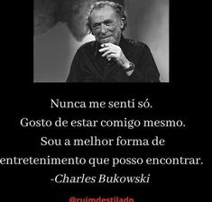 Charles Bukowski, Einstein, Poetry Quotes, Feeling Alone, Entertainment, Thoughts, Truths, Frases, Instruments