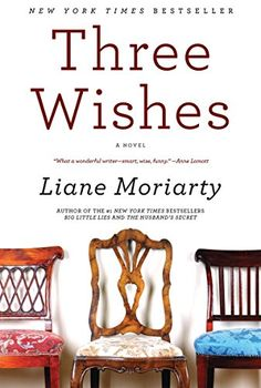 Three Wishes: A Novel by Liane Moriarty http://www.amazon.com/dp/0060586133/ref=cm_sw_r_pi_dp_RxD7ub0W13KVR
