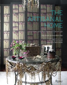 Design Duo Casamidy Publish Their First Book The Artisanal Home