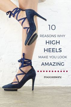 4ce47ca84332 10 reasons why high heels make you look amazing