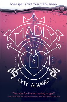 Madly (Potion, #1) by Amy Alward | Published September 29th 2015 by Simon & Schuster Books for Young Readers