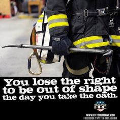 Work smarter not harder, and btw round is a shape Volunteer Firefighter Quotes, Firefighter Training, Firefighter Gear, Firefighter Pictures, Wildland Firefighter, Female Firefighter, Fire Dept, Fire Department, Firefighter Home Decor