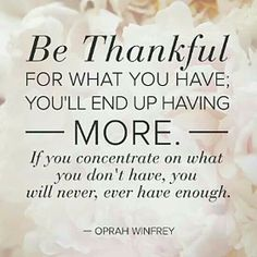 Image result for be grateful for what you have