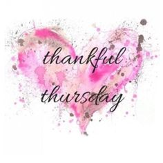 Artsy Thankful Thursday art thursday thursday quotes thankful thursday thursday quotes and sayings thursday quote images Happy Thursday Quotes, Thankful Thursday, Thursday Greetings, Hello Thursday, Thursday Humor, Thursday Morning Quotes, Thursday Images, Happy Sunday, Tuesday
