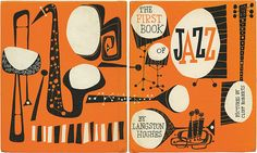 "Iconic cover art by illustrator Cliff Roberts from ""The First Book of Jazz"" by Langston Hughes (1955). via theinvisibleagent.wordpress (with thanks to David Pearson via flickr)"