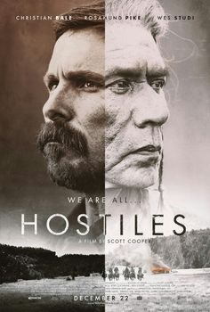 Hostiles #movieposters. Watched 1/29/2018. Will watch again. I really liked it.