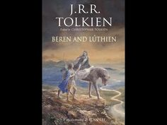 Beren and Lúthien   J R R Tolkien   Read by Christopher Tolkien Luthien, J. R. R. Tolkien, Ber, Audiobooks, Reading, Movie Posters, Movies, Film Poster, Films