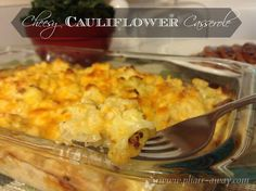 Cheesy Cauliflower Casserole - Just as yummy as baked macaroni and cheese! Seriously, you will NOT be disappointed! -Pharr Away don't mash cauliflower just cut it bite size pieces Side Recipes, Vegetable Recipes, Low Carb Recipes, Real Food Recipes, Cooking Recipes, Healthy Recipes, Healthy Dishes, Healthy Cooking, Healthy Food