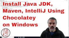 How to install Maven Java JDK 9 IntelliJ using Chocolatey on Windows 10 https://youtu.be/1bDd5B8TA2g