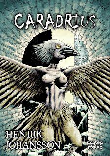 Boklysten: Recension: Caradrius av Henrik Johansson #boktips #lästips