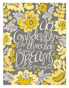 11x14 Poster  Go Confidently  Yellow by JennSprinklePaper on Etsy, $20.00