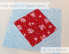 tutorial tuesday. easy square in square block.