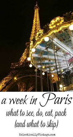 Paris Itinerary 6 Days - what to see, do, eat, pack and what to skip! eclecticallyvintage.com