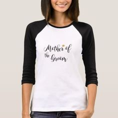 #bride - #Mother of the Groom Black Text T-Shirt