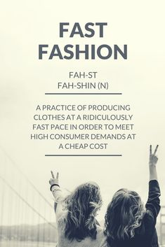 The definition of fast fashion Vegan Fashion, Fast Fashion, Ethical Fashion, New Fashion, Sustainable Clothing, Sustainable Fashion, Sustainable Style, American Made Clothing, Sustainability Projects