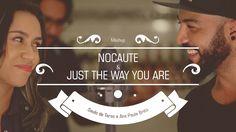 Saulo de Tarso e Ana Paula Brito - (Mashup - Nocaute - Just the Way You ...