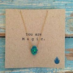 You are magic. #necklace