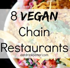 It used to be tricky to find vegan restaurants, but thanks to vegan chains like these, finding vegan food is getting easier and easier.
