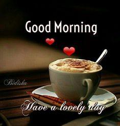 Good Morning Msg, Morning Morning, Good Morning Coffee, Good Morning Picture, Good Morning Images, Morning Pics, Good Morning Boyfriend Quotes, Morning Love Quotes, Good Morning Inspirational Quotes