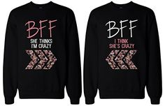 BFF Matching sweatshirts, designed and printed in USA. If you are looking for a high quality matching sweatshirts, this is it! Made in USA, our couples matching sweatshirts are individually printed using a digital printer and quality is assured. Best Friend Sweatshirts, Friends Sweatshirt, Best Friend T Shirts, Bff Shirts, Best Friend Outfits, Best Friend Gifts, Funny Shirts, Best Friend Clothes, Friends Shirts