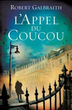 Découvrez L'appel du coucou, de Joanne Kathleen Rowling,Robert Galbraith sur Booknode, la communauté du livre