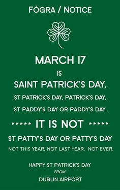 Notice from Dublin Airport, Ireland ...its PADDY not patty!