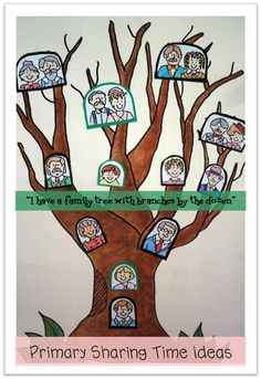 """""""I Have a Family Tree with Branches by the Dozen"""": family history Primary Sharing Time Ideas"""