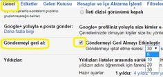 gmail gönderiyi geri al etkinleştirme