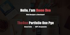TheOne - Portfolio One Page Templete . TheOne is a personal portfolio template, responsive based on Bootstrap. This is one page for placing your information. All files and code has been well organized and nicely commented for easy to