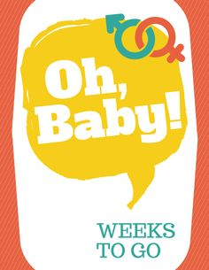 Pregnancy Week Countdown Printable | Oh, Baby! Free Pregnancy Countdown Printable from LovingHere. Gender Neutral!