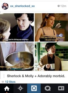 I like the Sherlolly friendship and I ship it romantically. I cannot deny how adorably morbid they are together. Sherlock Holmes Bbc, Sherlock Fandom, Sherlock Quotes, Sherlock John, Jim Moriarty, Martin Freeman, Benedict Cumberbatch, Molly Hooper, Sherlolly