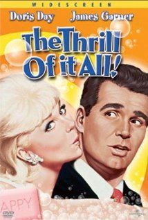 The Thrill of It All (1963) starring Doris Day, James Garner. Watched May 2012, TCM.