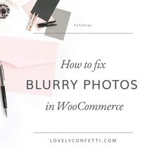 How to fix blurry ph