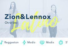 Otra vez Zion Lennox Reggaeton Baile Fitness