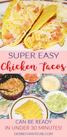 Super Easy Chicken Taco Recipe | Desire Chanteuse - http://desirechanteuse.com/chicken-taco-recipe/
