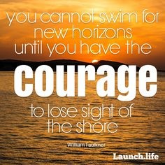 Be courageous! https://www.launch.life/