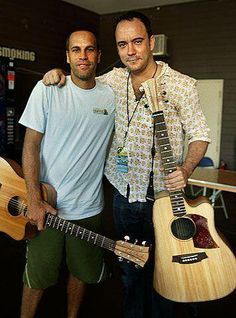 Jack Johnson with Dave Matthews. Two of my faves!