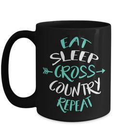 e542afdc0be Shirt White Eat Sleep Cross Country Repeat Coffee Mug 15oz Black