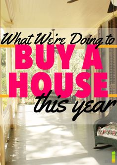 One of our biggest goals is buying a house soon! I loved the tips in this article!