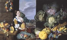 Sir Nathaniel Bacon, Cookmaid with Still Life of Vegetables and Fruit c.1620-5. Just look at those melons.