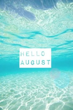 Awesome Hello August