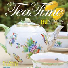 Tea Time Magazine for inspiration and tea party ideas